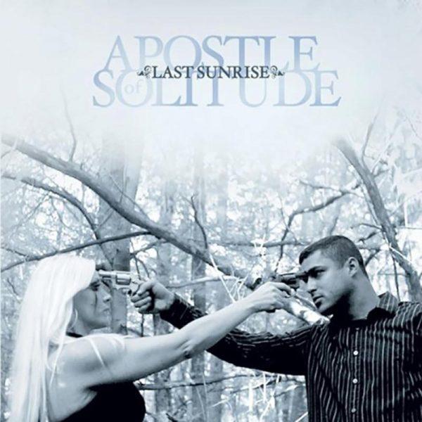 APOSTLE OF SOLITUDE Last Sunrise