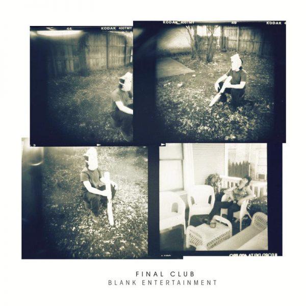 FINAL CLUB Blank Entertainment