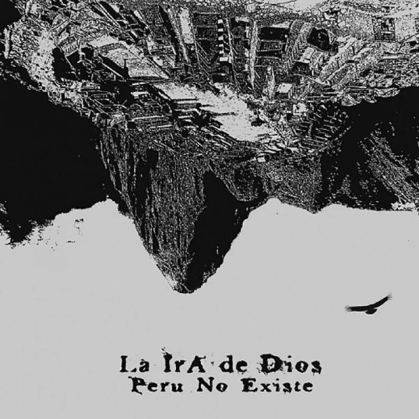 LA IRA DE DIOS Peru No Existe