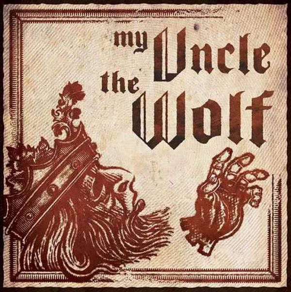 MY UNCLE THE WOLF My Uncle The Wolf