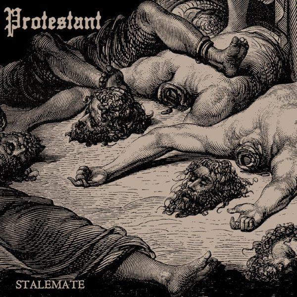 PROTESTANT Stalemate