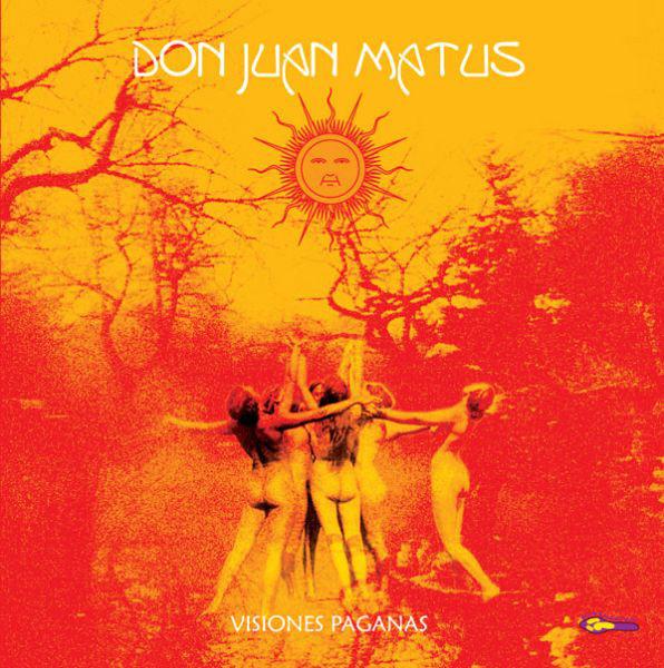 DON JUAN MATUS - Visiones Paganas