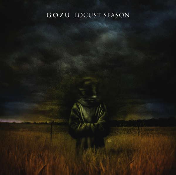 GOZU - Locust Season