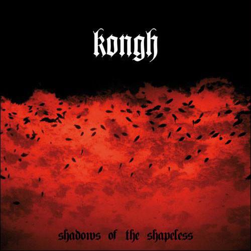 KONGH Shadows of the Shapeless