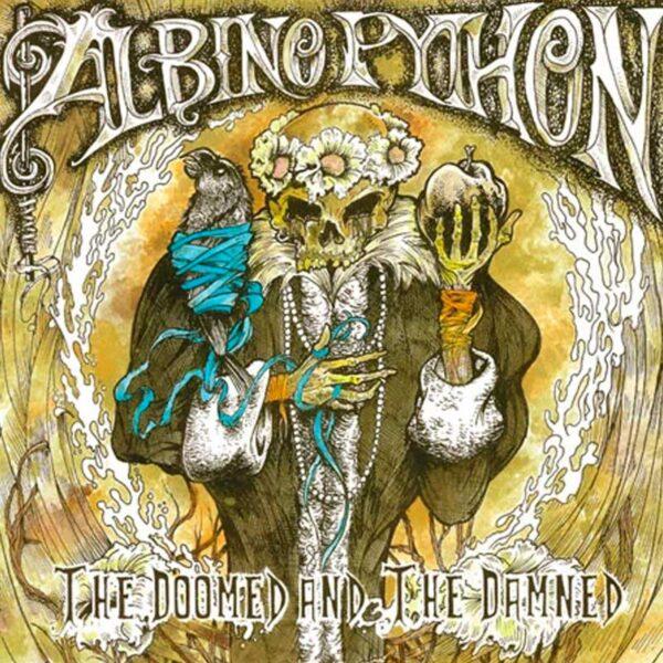 ALBINO PYTHON Doomed and Damned