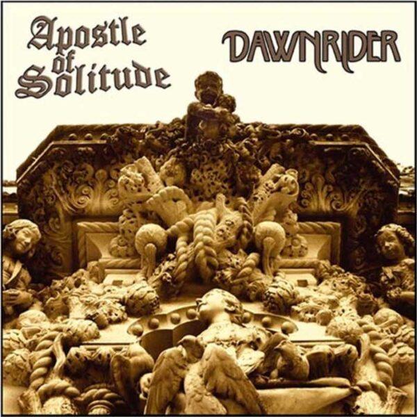 APOSTLE OF SOLITUDE Dawnrider