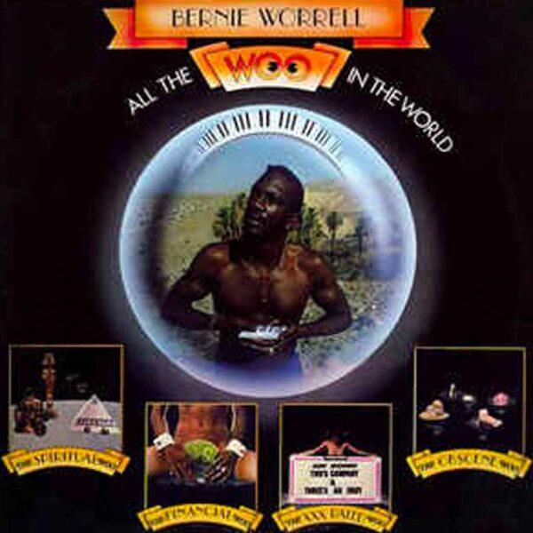 BERNIE WORRELL All the Woo in the World RSD