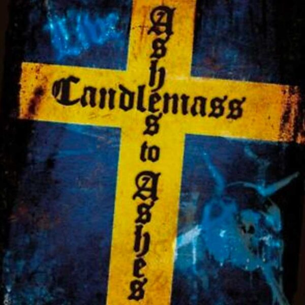 CANDLEMASS Ashes to Ashes