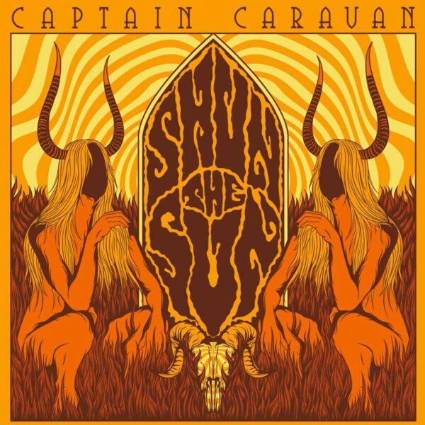 CAPTAIN CARAVAN Shun the Sun