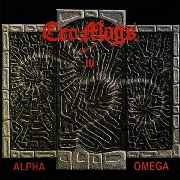 CRO-MAGS Alpha and Omega