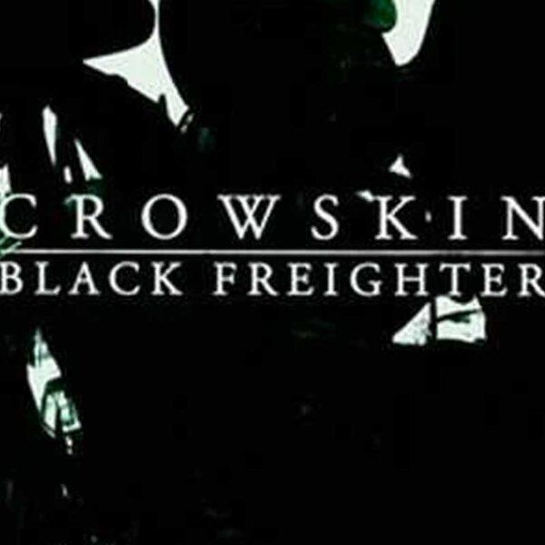 CROWSKIN BLACKFREIGHTER Split