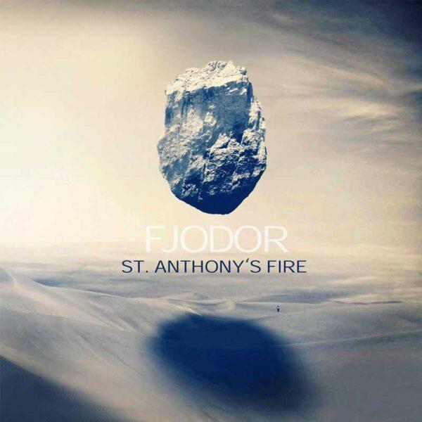 FJODOR St Anthonys Fire