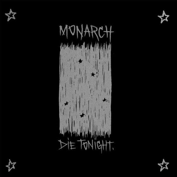 MONARCH Die Tonight