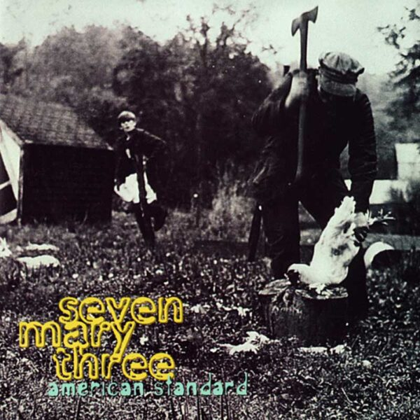 SEVEN MARY THREE America