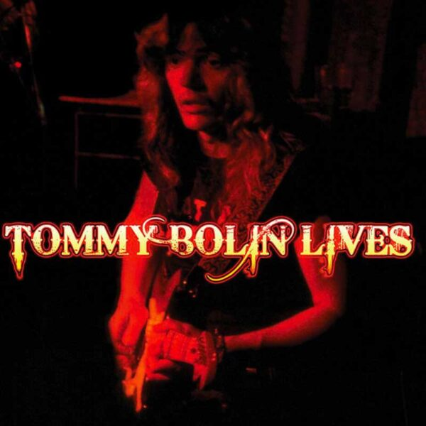 TOMMY BOLIN Lives
